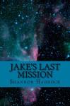 Jake's Last Mission